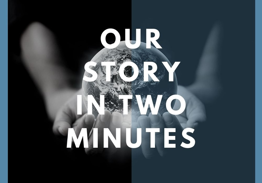 [VIDEO] Our Story in 2 Minutes
